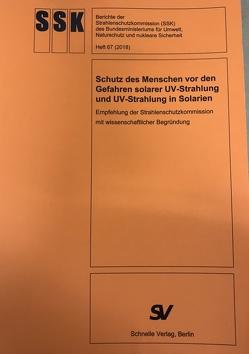 Schutz des Menschen vor den Gefahren solarer UV-Strahlung und UV-Strahlung in Solarien von Dr. Reinöhl-Kompa,  Sabine, Hahn,  Claudia, Siepenkötter,  Christa
