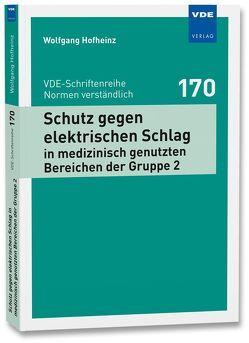 Schutz gegen elektrischen Schlag in medizinisch genutzten Bereichen der Gruppe 2 von Hofheinz,  Wolfgang