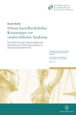 Schutz kartellrechtlicher Kronzeugen vor strafrechtlicher Sanktion. von Burke,  Daniel