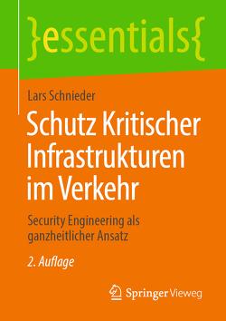 Schutz Kritischer Infrastrukturen im Verkehr von Schnieder,  Lars
