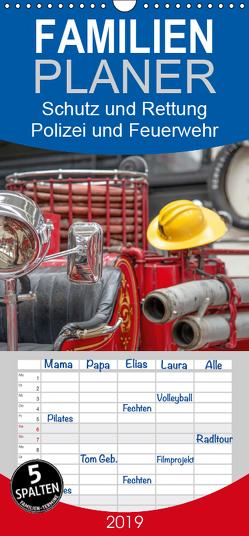 Schutz und Rettung – Ein Planer für Polizei und Feuerwehr – Familienplaner hoch (Wandkalender 2019 , 21 cm x 45 cm, hoch) von Lehmann,  Steffani