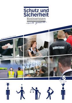 Schutz und Sicherheit, Basiswissen -leicht gemacht- von Gissel,  Wolfgang, Patock,  Marco