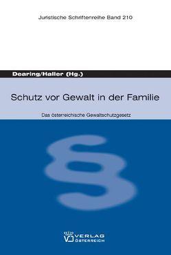 Schutz vor Gewalt in der Familie von Dearing,  Albin, Haller,  Birgitt