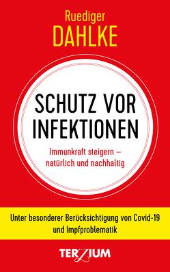 Schutz vor Infektionen von Dahlke,  Ruediger