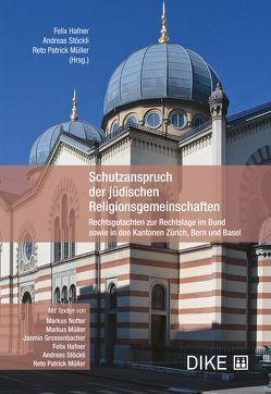 Schutzanspruch der jüdischen Religionsgemeinschaften von Hafner,  Felix, Müller,  Reto Patrick, Stöckli,  Andreas