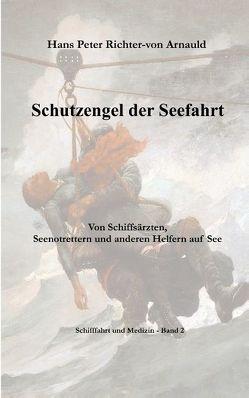Schutzengel der Seefahrt von Richter-von Arnauld,  Hans Peter