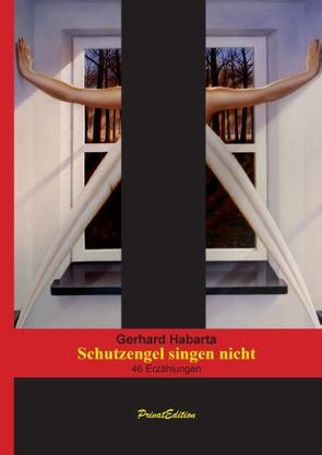 Schutzengel singen nicht von Habarta,  Gerhard