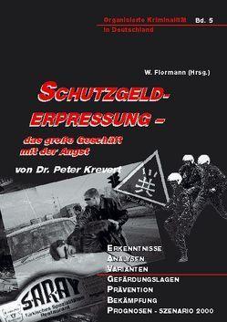 Schutzgelderpressung von Flormann,  Willi, Krevert,  Peter