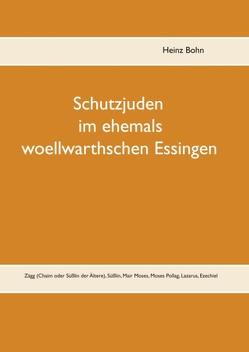 Schutzjuden im ehemals woellwarthschen Essingen von Bohn,  Heinz