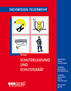 Schutzkleidung und Schutzgerät von Kemper,  Hans