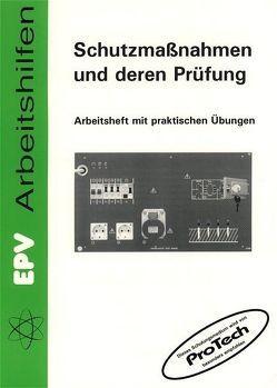 Schutzmassnahmen und deren Prüfung von Grohmann,  Siegfried, Zastrow,  Peter, Ziemann,  Jürgen
