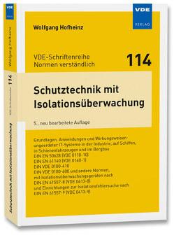 Schutztechnik mit Isolationsüberwachung von Hofheinz,  Wolfgang