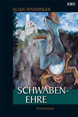 Schwaben-Ehre von Wanninger,  Klaus