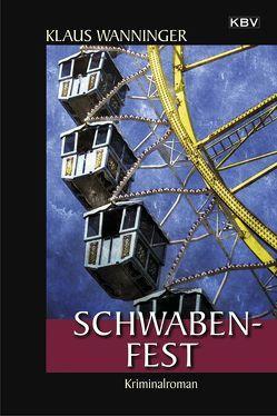 Schwaben-Fest von Wanninger,  Klaus