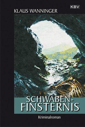 Schwaben-Finsternis von Wanninger,  Klaus