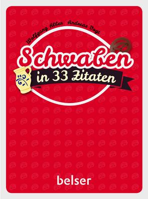 Schwaben in 33 Zitaten von Alber,  Wolfgang, Vogt,  Andreas