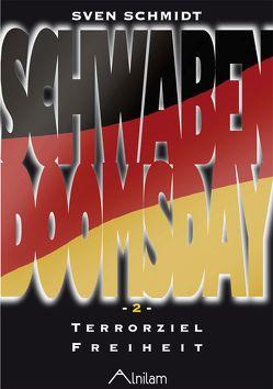 Schwabendoomsday von Bischof,  Michael, Schmidt,  Sven