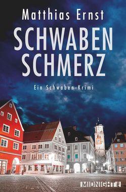 Schwabenschmerz von Ernst,  Matthias