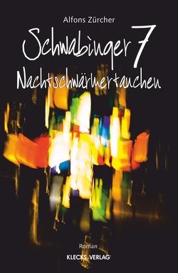 Schwabinger 7 von Zürcher,  Alfons