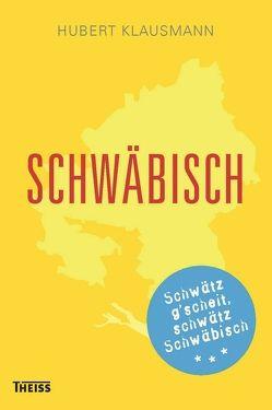 Schwäbisch von Klausmann,  Hubert