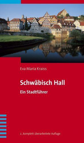 Schwäbisch Hall von Kraiss,  Eva Maria
