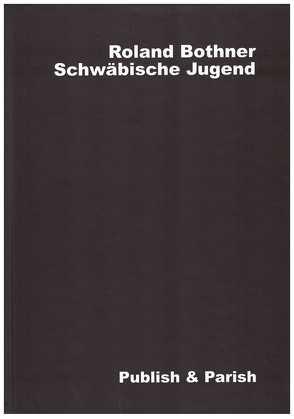 Schwäbische Jugend von Bothner,  Roland