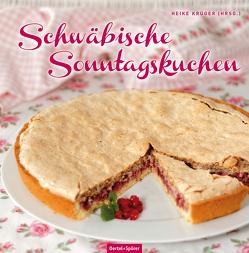 Schwäbische Sonntagskuchen von Krüger,  Heike