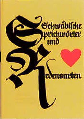Schwäbische Sprichwörter und Redensarten von Bosch,  Martha M, Haidle,  Julius