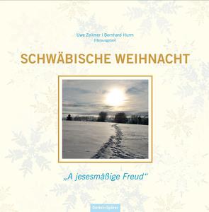 Schwäbische Weihnacht von Hurm,  Bernhard, Zellmer,  Uwe