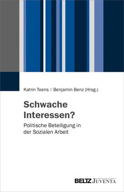 Schwache Interessen? von Benz,  Benjamin, Toens,  Katrin