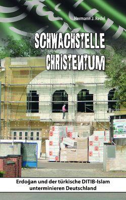Schwachstelle Christentum von Redel,  Hermann J.