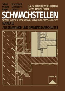 Schwachstellen von Lamers,  Reinhard, Oswald,  Rainer, Rogier,  Dietmar, Schild,  Erich, Schnapauff,  Volker, Schweikert,  Hans