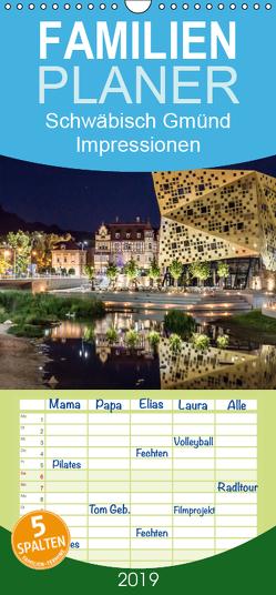 Schwäbisch Gmünd – Impressionen – Familienplaner hoch (Wandkalender 2019 , 21 cm x 45 cm, hoch) von Eugster,  Armin