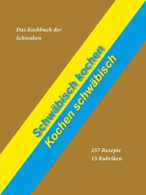 Schwäbisch kochen – Kochen schwäbisch von Tarnowski,  Achim