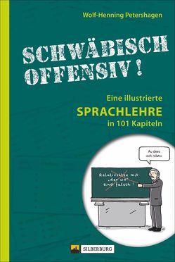 Schwäbisch offensiv! von Hettinger,  Maike, Petershagen,  Wolf-Henning