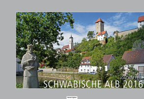 Schwäbische Alb 2016 von Feist,  Joachim