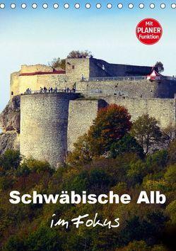 Schwäbische Alb im Fokus (Tischkalender 2019 DIN A5 hoch) von Huschka,  Klaus-Peter