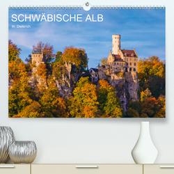 SCHWÄBISCHE ALB W.Dieterich (Premium, hochwertiger DIN A2 Wandkalender 2020, Kunstdruck in Hochglanz) von Dieterich,  Werner