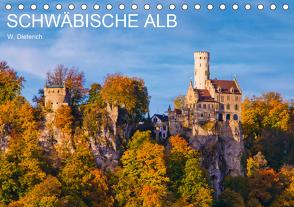 SCHWÄBISCHE ALB W.Dieterich (Tischkalender 2020 DIN A5 quer) von Dieterich,  Werner