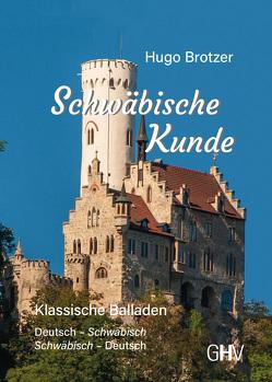 Schwäbische Kunde von Brotzer,  Hugo