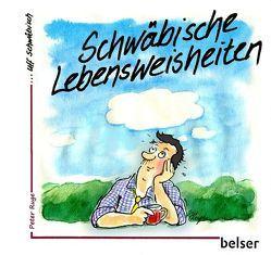 Schwäbische Lebensweisheiten von Ruge,  Peter