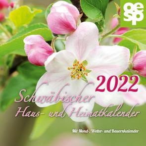 Schwäbischer Haus- und Heimatkalender 2022 von Oertel + Spörer Verlag