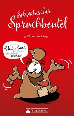 Schwäbischer Spruchbeutel von Wager,  Wulf