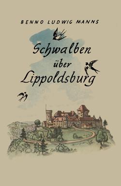 Schwalben Über Lippoldsburg von Manns,  Benno Ludwig