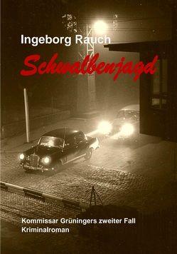 Schwalbenjagd von Rauch,  Ingeborg