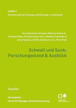 Schwall und Sunk: Forschungsstand & Ausblick von Graf,  Wolfram, Haas,  Christian, Hauer,  Christoph, Koller-Kreimel,  Veronika, Kopecki,  Ianina, Matt,  Peter, Schneider,  Matthias, Schweizer,  Steffen