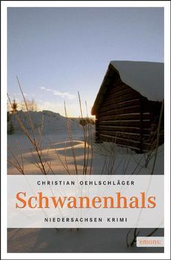Schwanenhals von Oehlschläger,  Christian