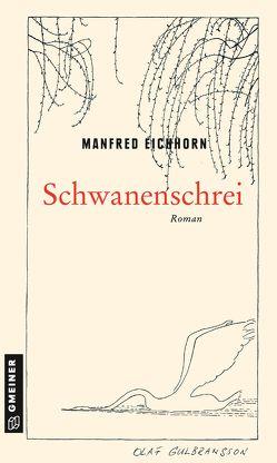 Schwanenschrei von Eichhorn,  Manfred
