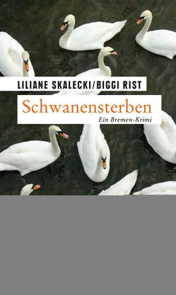 Schwanensterben von Rist,  Biggi, Skalecki,  Liliane