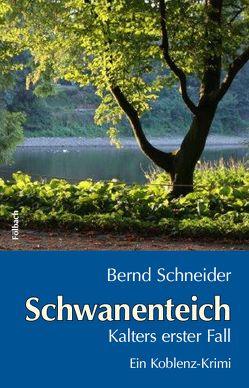 Schwanenteich von Schneider,  Bernd